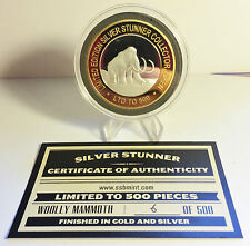 """WOOLLY MAMMOTH"" 43mm ""SILVER STUNR"" C/TOR TOKEN/COIN WITH COA $50.00 AT MINT"