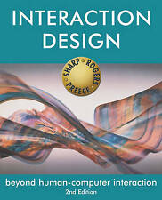 Interaction Design: Beyond Human-Computer Interaction by Sharp, Helen, Rogers,