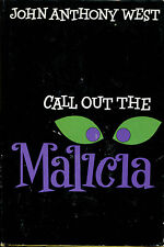 Call Out the Malicia-John Anthony West-1st Edition/DJ-1963