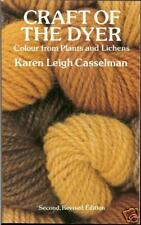 Craft of the Dyer: Color from Plants & Lichens, NEW PB