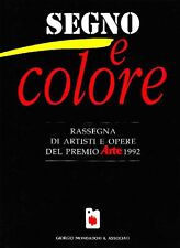 FABIANI, Segno e colore. Rassegna di artisti e opere del Premio Arte 1992