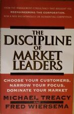 The Discipline of Market Leaders: Choose Your Customers, Narro ..9780002556484