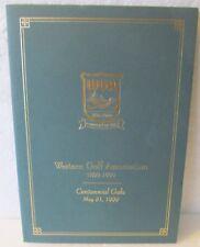 WESTERN GOLF ASSOCIATION 1899-1999 CENTENNIAL GALA BOOKLET
