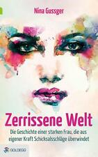 Zerrissene Welt von Nina Gussger (2015, Gebundene Ausgabe)