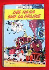 MORRIS. Des Rails sur la Prairie. Lucky Like n°9. Dupuis cartonné EO 1957 TTB