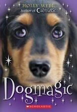Dog Magic - Acceptable - Webb, Holly - Mass Market Paperback