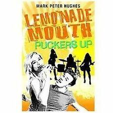 Lemonade Mouth Puckers Up, Hughes, Mark Peter, Good Condition, Book