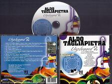Aldo Tagliapietra (ex Le Orme) - Unplugged 2 (2011) Prog CD Very RARE