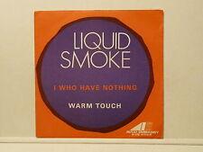 LIQUID SMOKE I who have nothing AVE 4522