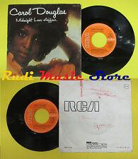LP 45 7''CAROL DOUGLAS Midnight love affair 1976 france RCA MB10753 no cd mc dvd