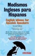 Modismos Ingleses para Hispanos: English Idioms for Spanish Speakers-ExLibrary
