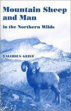 Mountain Sheep and Man in the Northern Wilds (Paperback or Softback)