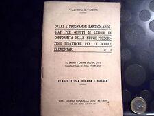ORARI E PROGRAMMI SCUOLE ELEMENTARI - 1923 - VALENTINA CAVAZZUTI - TREVISINI