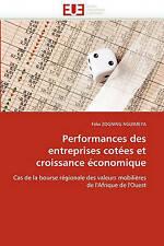 Performances des entreprises cotées et croissance économique: Cas de la bourse r