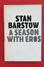 *RARE* SEASON WITH EROS by Stan Barstow - Short Stories (Hardcover/DJ, 1971)