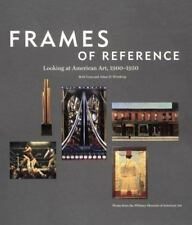 Frames of Reference: Looking at American Art