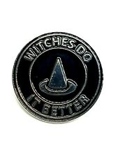 Witches Do It Better Enamel Pin Badge Gothic Emo Pagan Wiccan