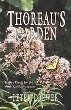 Thoreau's Garden by H. Peter Loewer (English) Paperback Book Free Shipping!
