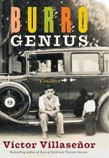 Burro Genius: A Memoir by Villasenor, Victor
