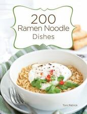 200 Ramen Noodle Dishes by Toni Patrick (English) Hardcover Book