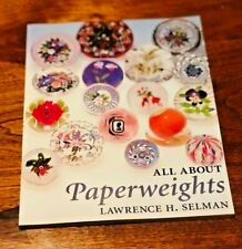 All About Paperweights, Lawrence Selman, 1992, Profusely Illus. Sc, Vg