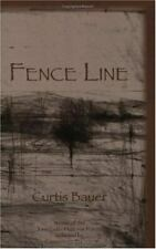 New listing Fence Line : Poems by Curtis Bauer