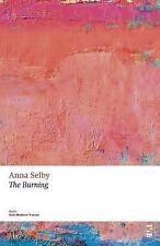The Burning by Anna Selby (2013, Stapled)