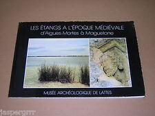 1986. LES ETANGS A L'EPOQUE MEDIEVALE. FRENCH ARCHAEOLOGY.