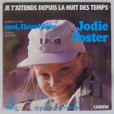 Jodie Foster 45 tours Moi fleur bleue 1977