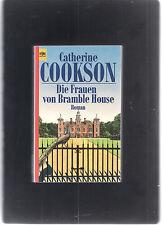 """"""" Die Frauen von Bramble House """" Roman von Catherine Cookson, siehe Scan"""