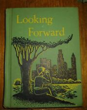 LOOKING FORWARD 1956 Winston 5th Early Reader hardcover vintage