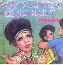 "Club Nouveau: Why You Treat Me So Bad? 7"" Vinyl"