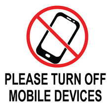 "Please Turn Off Mobile Devices Sign 8"" x  8"""