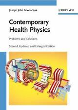 Contemporary Health Physics : Problems and Solutions by Joseph John...