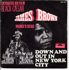 SP 45 TOURS JAMES BROWN DOWN AND OUT IN NEW YORK CITY POLYDOR 2066 309