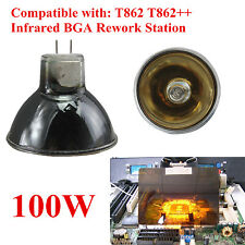 T862/T862++ BGA Rework Station Infrared Lamp Replacement IR Bulb Soldering 100W