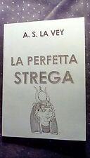 La Perfetta Strega Anton Szandor La Vey REPRINT satanismo esoterismo raro