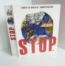 Photo de couverture et de la tranche de l'ouvrage STOP de Laurent de Bartillat et Simon Retaillack, paru en 2003 aux éditions du SEUIL.