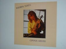 KATHRYN TICKELL – COMMON GROUND LP UK Folk Smallpipes 1988