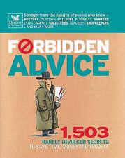 Forbidden Advice: 1, 503 Rarely Divulged Secrets to Save Tim by Rachel War - HB