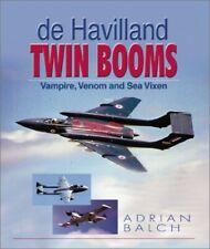 De Havilland Twin Booms: Vampire, Venom and Sea V by Balch, Adrian M. 1840372508