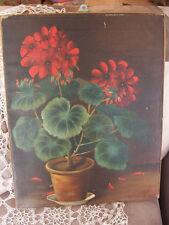ORIGINAL OIL PAINTING GERANIUMS FLOWERS ON CANVAS VINTAGE ART FLORAL RED Antique