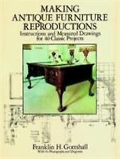 Dover Woodworking: Making Antique Furniture Reproductions : Instructions and...