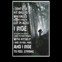 I Don't Ride My Bike To Win Races I Ride To Feel Strong Satin Portrait Poster
