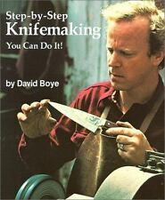 Step-By-Step Knifemaking: You Can Do It! (Paperback or Softback)