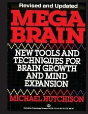 Mega Brain : New Tools and Techniques for Brain Growth and Mind Expansion, Pa...