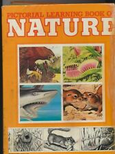 *PICTORIAL LEARNING SERIES: THE WORLD OF NATURE* Rare Children's Book (Damaged)