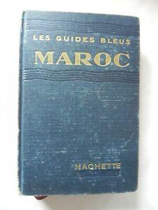 Guides bleus Maroc 1948 HACHETTE
