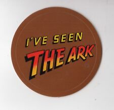 1981 I'VE SEEN THE ARK Die-cut Promo Sticker for Raiders of the Lost Ark Movie