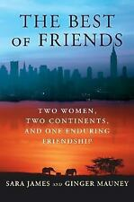 Sara James and Ginger Mauney~THE BEST OF FRIENDS~SIGNED 1ST(2)/DJ~NICE COPY